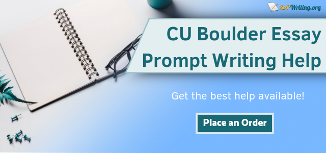 Get a Great CU Boulder Application Essay Today