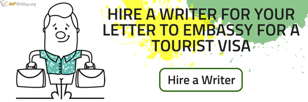 writing a letter to embassy for tourist visa